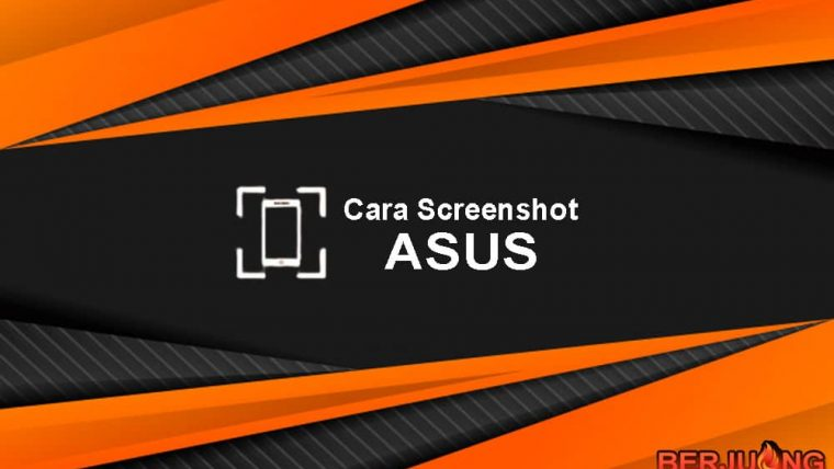 Cara Screenshot ASUS