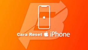 Cara Reset iPhone