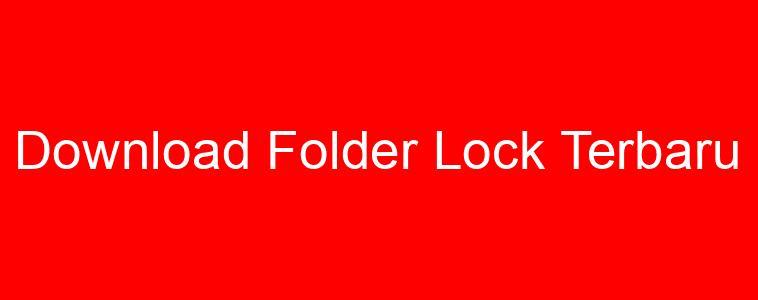 Download Folder Lock Terbaru